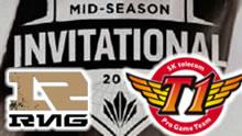 2016MSI季中赛半决赛:RNG VS SKT 第三场